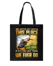 Get Outta This Place Tote Bag thumbnail