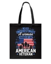 A Woman Raised By An American Veteran Tote Bag thumbnail