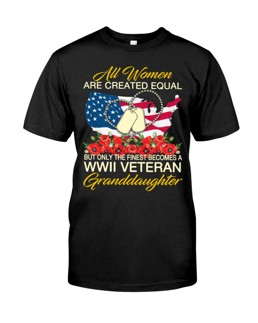 The Finest-WWII Vet Granddaughter Classic T-Shirt