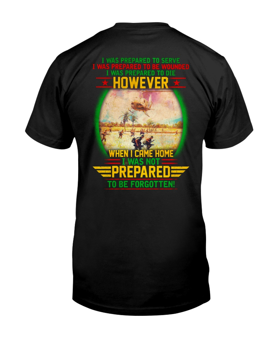 Not Prepared To Be Forgotten Classic T-Shirt