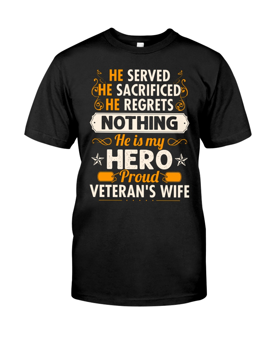 He Served Classic T-Shirt