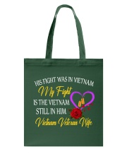 My Fight Is The Vietnam Still In Him Tote Bag thumbnail