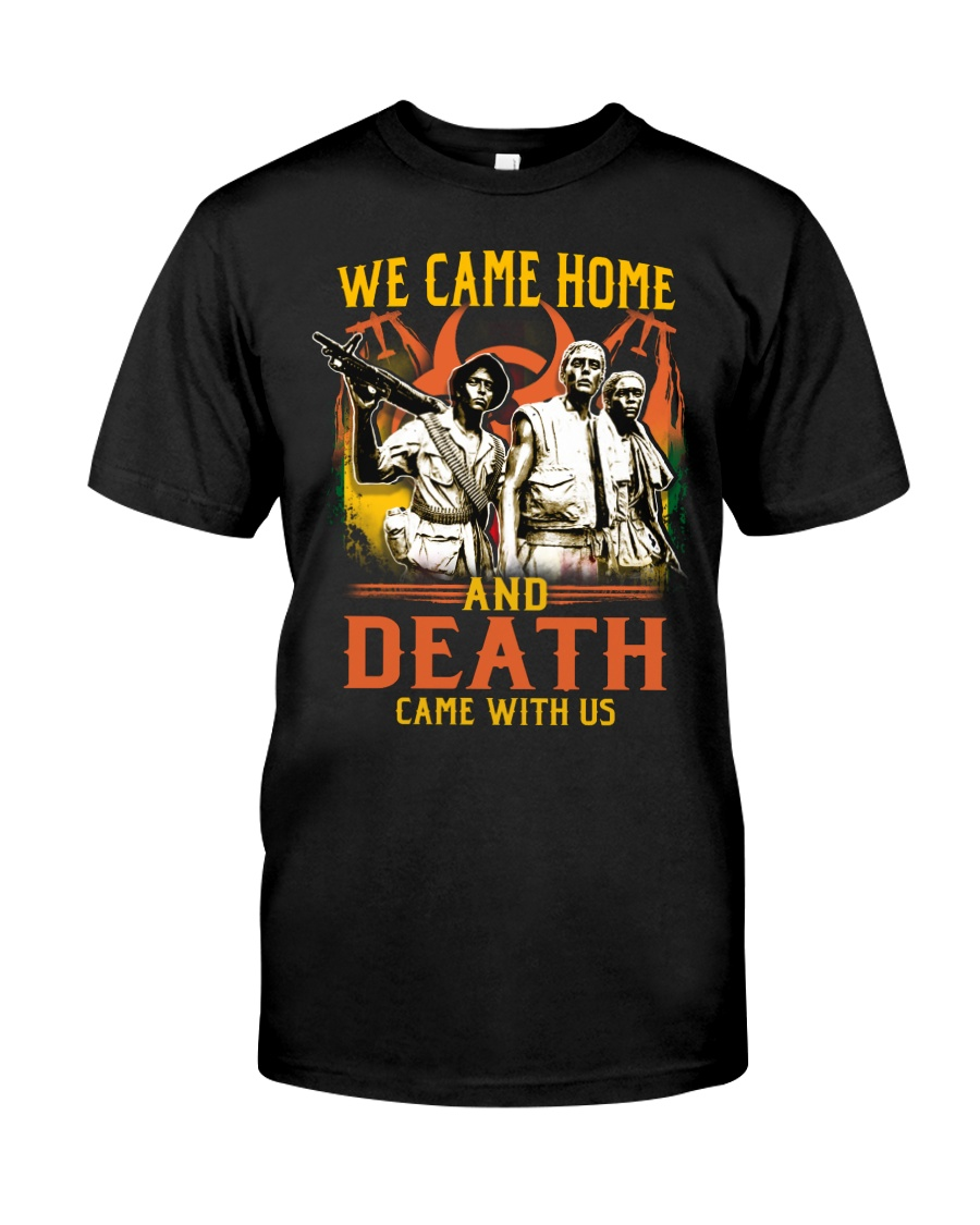 Came Home Classic T-Shirt