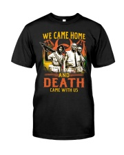 Came Home Classic T-Shirt front