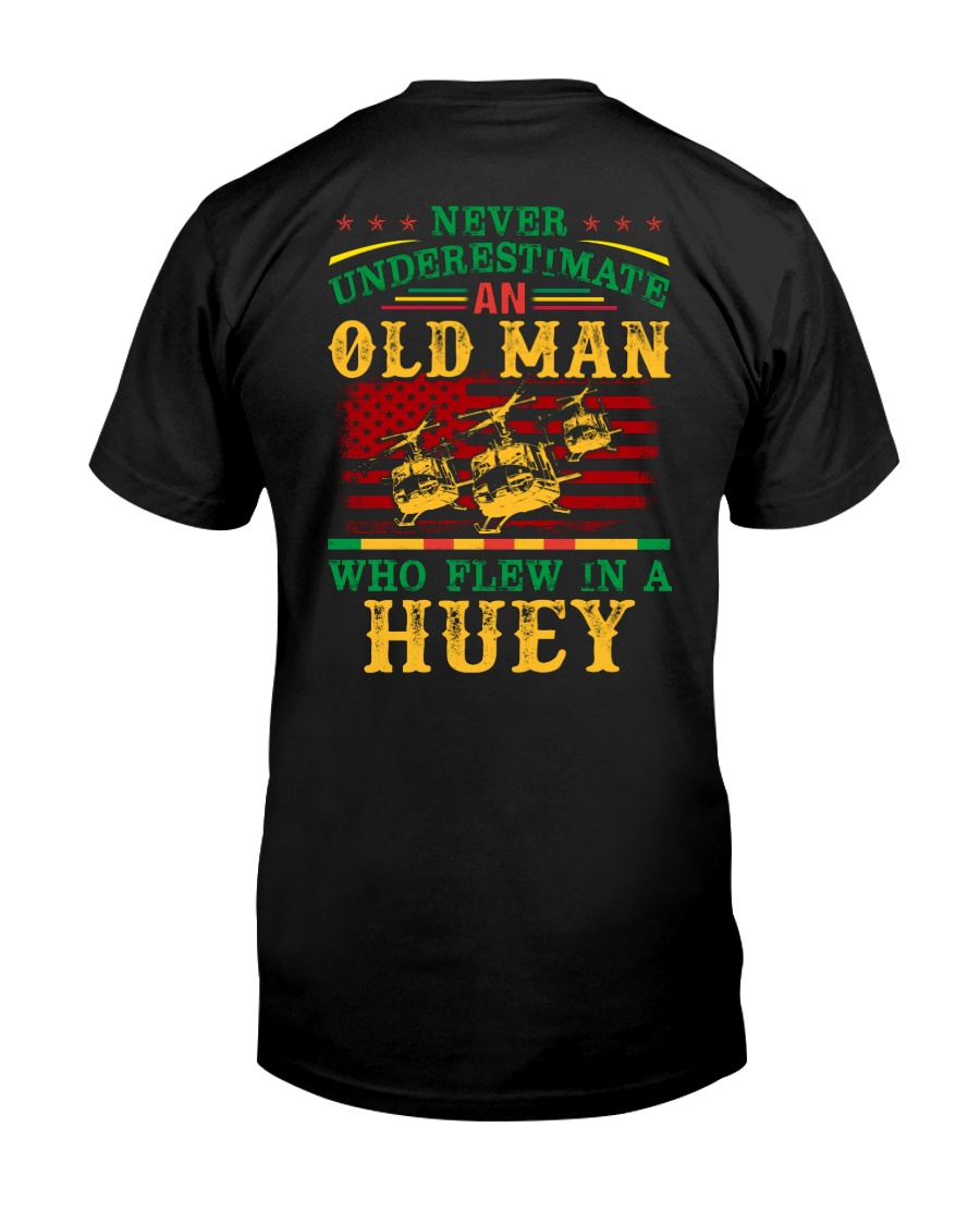 Old Man Flew In A Huey  Classic T-Shirt