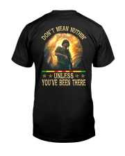 Unless You've Been There Classic T-Shirt back