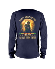 Unless You've Been There Long Sleeve Tee thumbnail