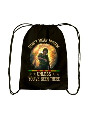 Unless You've Been There Drawstring Bag thumbnail