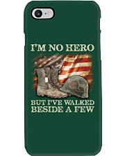 I'm No Hero But I've Walked Beside A Few Phone Case thumbnail