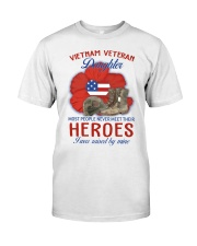 Hero Vietnam Veteran's Daughter Classic T-Shirt front