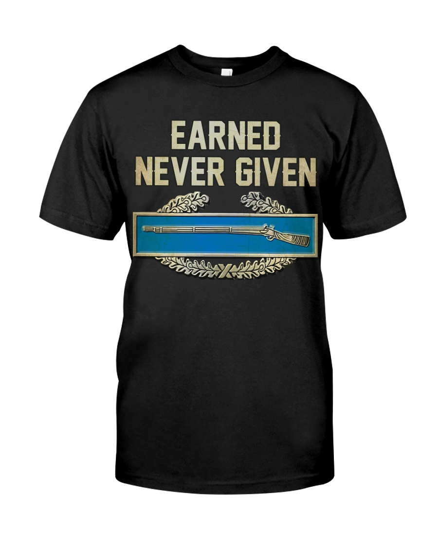 Earn-Not Given Classic T-Shirt
