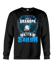 Sailor Before I Was a Grandpa Crewneck Sweatshirt thumbnail