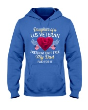 Daughter Of A US Veteran-Dad Paid Hooded Sweatshirt thumbnail