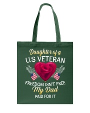 Daughter Of A US Veteran-Dad Paid Tote Bag thumbnail