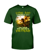 Long Ago Is Never Far Away Classic T-Shirt front
