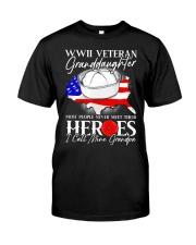 Call Mine Grandpa-WWII Sailor Vet Granddaughter  Classic T-Shirt front