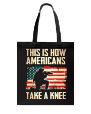 Americans Take A Knee Tote Bag thumbnail