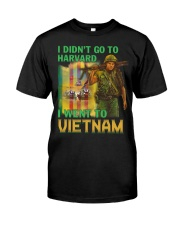 Went To Vietnam Classic T-Shirt front