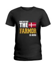 Danish Farmor Is Here Ladies T-Shirt front