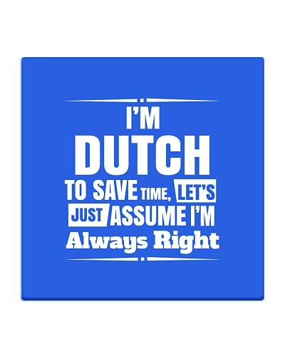Dutch Always Right