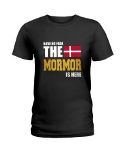 Danish Mormor Is Here Ladies T-Shirt front