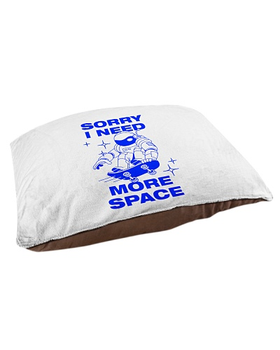 Sorry I need more space - Funny humor sayings