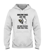 Amazing Dads like You Are Precious Than Toilet Rol Hooded Sweatshirt thumbnail