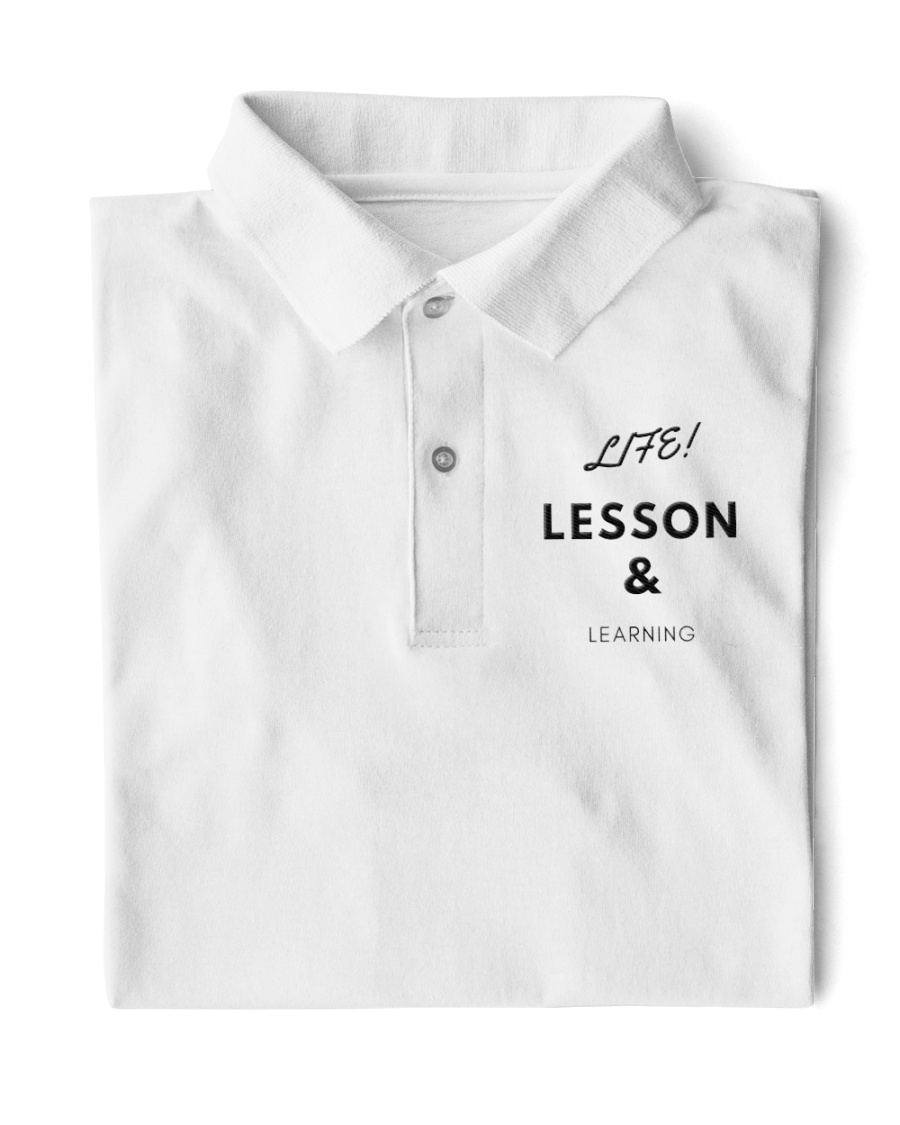 Life Lesson and Learning Classic Polo