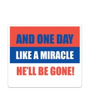And one day like a miracle he'll be gone Sticker - Single (Vertical) thumbnail