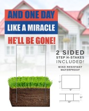 And one day like a miracle he'll be gone 18x12 Yard Sign aos-yard-sign-18x12-lifestyle-front-25