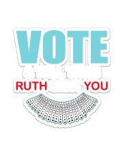 Vote and tell them ruth sent you Sticker - Single (Vertical) thumbnail