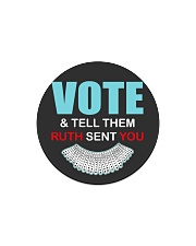 Vote and tell them ruth sent you Circle Magnet thumbnail