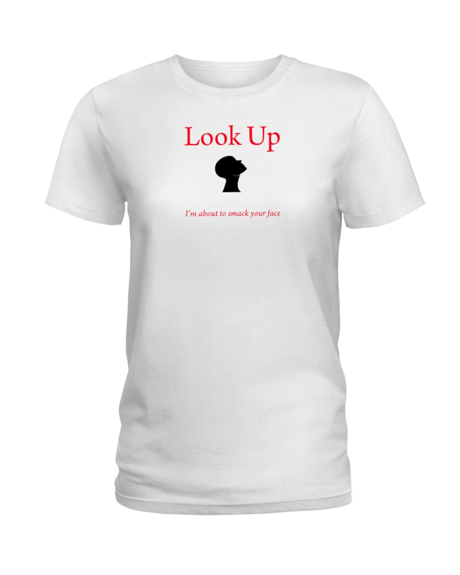 Look Up Ladies T-Shirt