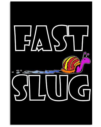 Fast Slug