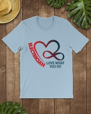 Electrician Love What You Do Classic T-Shirt lifestyle-mens-crewneck-front-18