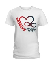Electrician Love What You Do Ladies T-Shirt thumbnail