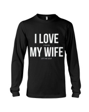 I love my wife Long Sleeve Tee thumbnail