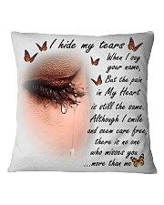 I Hide My Tears Square Pillowcase front