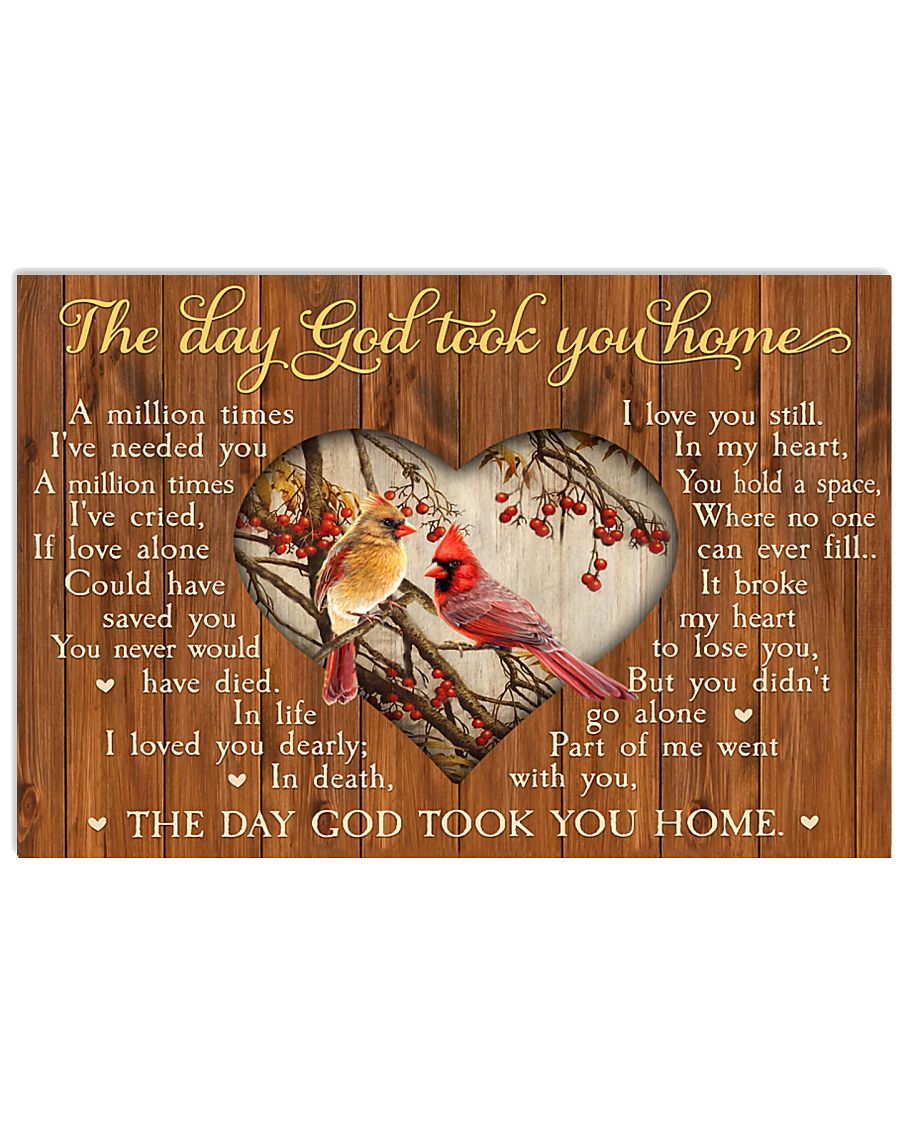 The Day God Took You Home 17x11 Poster