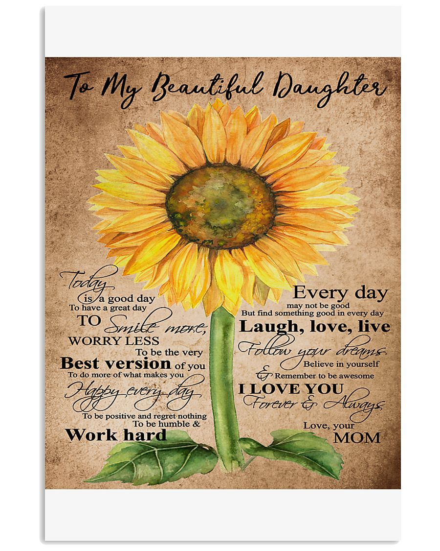 TO MY BEAUTIFUL DAUGHTER B02 11x17 Poster