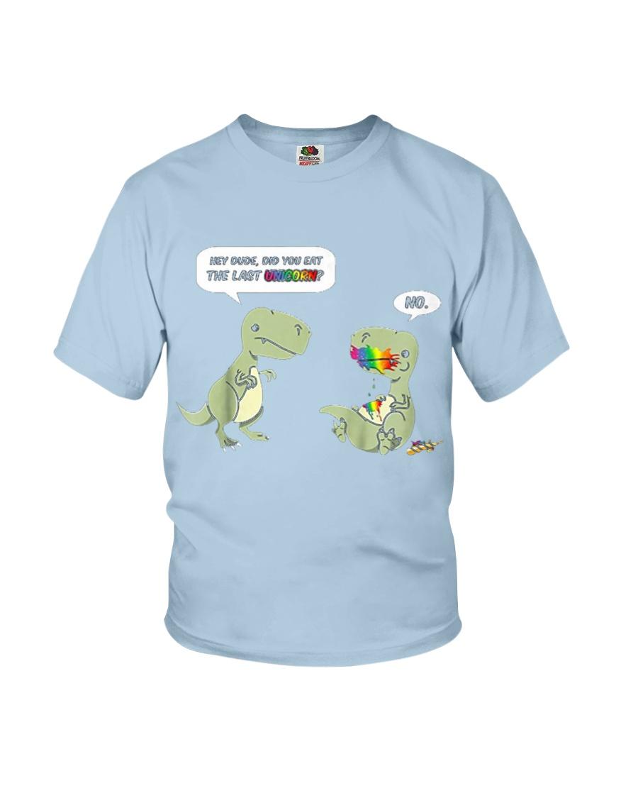 Hey Dude Did YOU Eat the last Unicorn Joke T-rex Youth T-Shirt