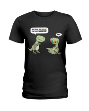 Hey Dude Did YOU Eat the last Unicorn Joke T-rex Ladies T-Shirt thumbnail