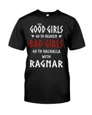 GOOD GIRLS - BAD GIRLS - RAGNAR Classic T-Shirt front
