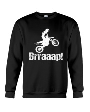 Brraaap Funny Dirt Bike Motocross Crewneck Sweatshirt thumbnail