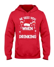 He Sees You When Your Drinking Christmas Hooded Sweatshirt thumbnail