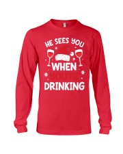He Sees You When Your Drinking Christmas Long Sleeve Tee thumbnail