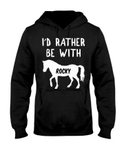 I'D RATHER BE WITH MY HORSE PERSONALISED GIFT  Hooded Sweatshirt front