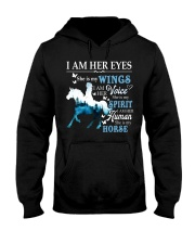 I AM HER EYES SHE IS MY HORSE Hooded Sweatshirt front