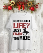 THE SECRET OF LIFE JUST ENJOY THE RIDE Classic T-Shirt lifestyle-holiday-crewneck-front-2