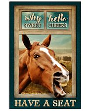 WHY HELLO SWEET CHEEKS HAVE A SEAT 24x36 Poster front